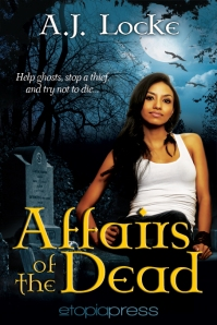 Affairs of the Dead-AJ Locke